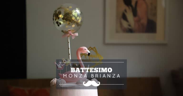 Rinfresco di battesimo a Monza e Brianza