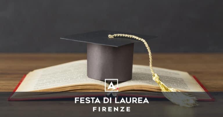 Feste di laurea a Firenze: location e ristoranti