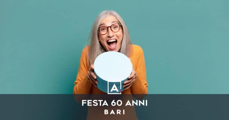 Dove festeggiare i 60 anni a Bari