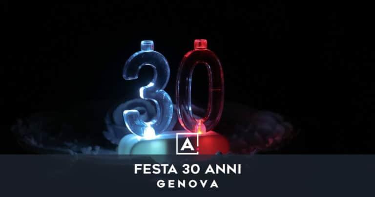 Dove festeggiare i 30 anni a Genova