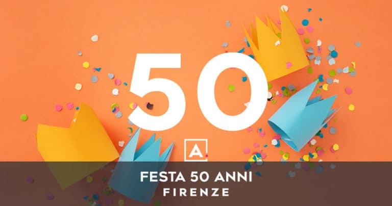 Dove festeggiare i 50 anni a Firenze