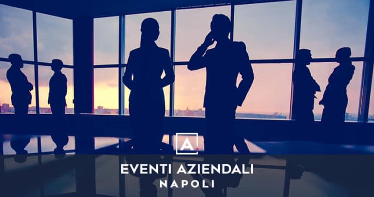 Location per eventi aziendali a Napoli