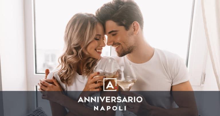Anniversario a Napoli: idee romantiche dove festeggiare
