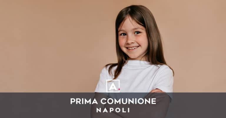 Dove festeggiare la prima comunione a Napoli
