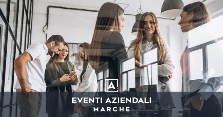 Location per eventi e meeting aziendali nelle Marche