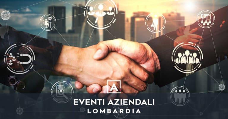 Eventi aziendali in Lombardia: location dove organizzarli