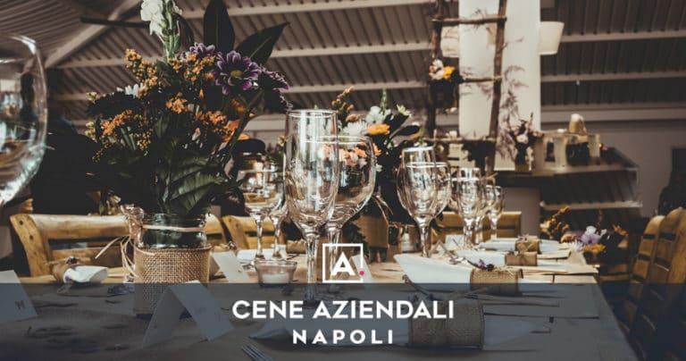 Cena aziendale a Napoli: location e ville