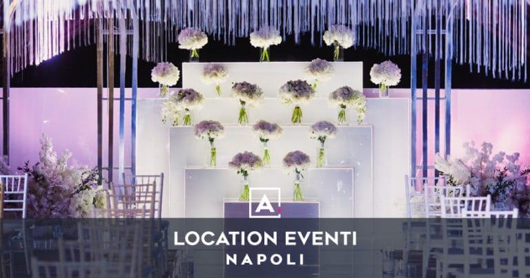 Location per eventi a Napoli: locali e sale per eventi