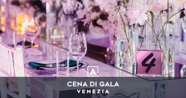 Cena di gala a Venezia: location per serate eleganti