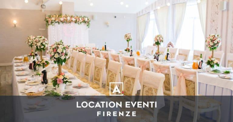 Location eventi a Firenze: il tuo spazio eventi anche in centro