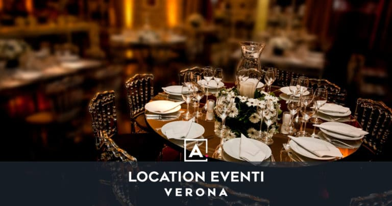 Location per eventi a Verona: sale Top per i tuoi eventi