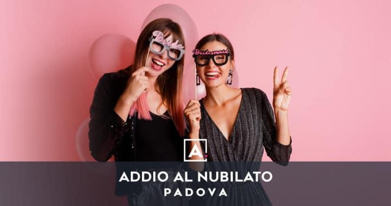Addio al nubilato a Padova: locali dove festeggiare