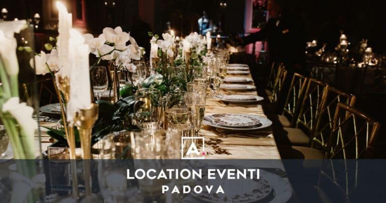 Location per eventi a Padova: il tuo spazio per ogni evento