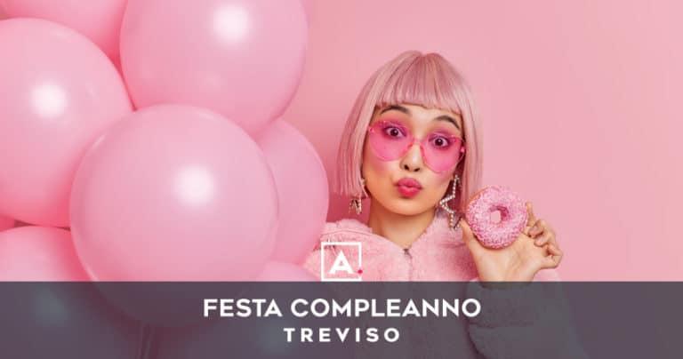 Locali dove festeggiare il compleanno a Treviso