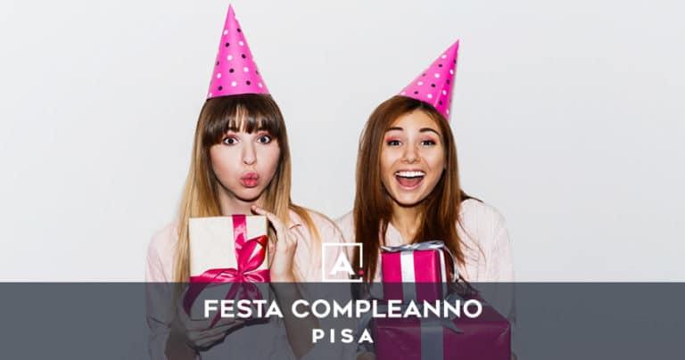 Locali dove festeggiare il compleanno a Pisa