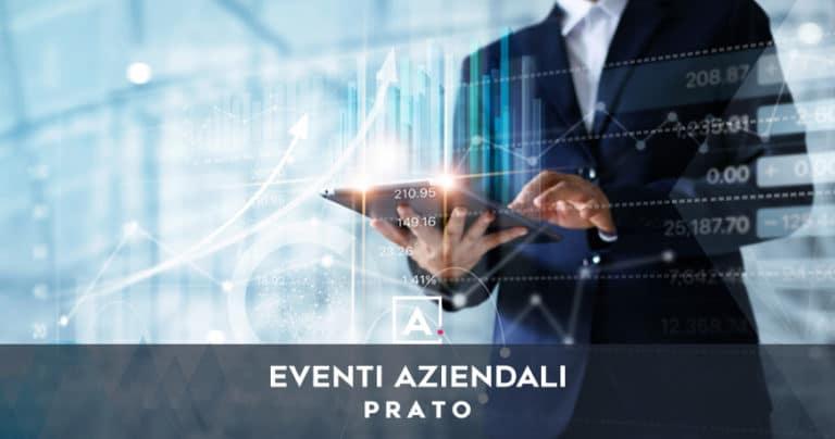 Eventi aziendali a Prato: location dove organizzarli