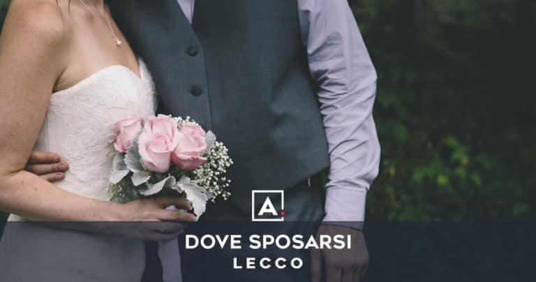 Dove sposarsi a Lecco: le migliori location per matrimoni