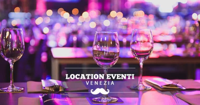Location per eventi e feste private a Venezia