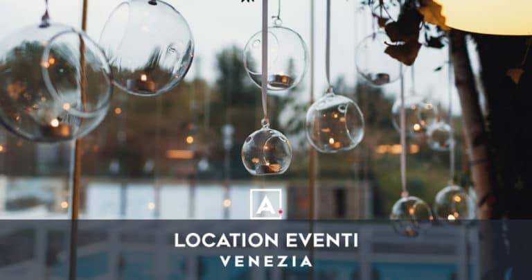 Location per eventi a Venezia: locali per eventi privati