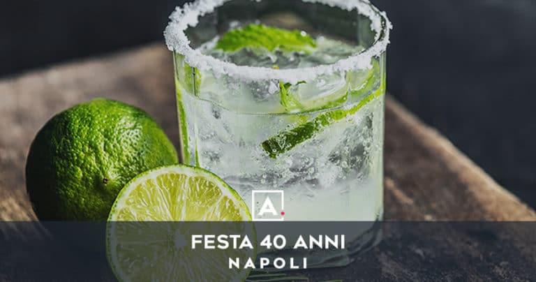 Feste 40 anni a Napoli: i migliori locali dove festeggiare