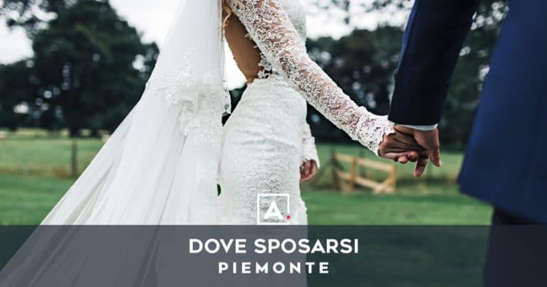 Dove sposarsi in Piemonte: le migliori location per matrimoni