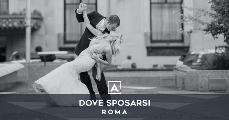 Dove sposarsi a Roma: le migliori location per matrimoni