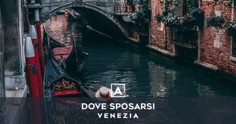 Dove sposarsi a Venezia: le migliori location per matrimoni