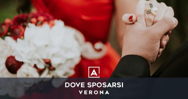 Dove sposarsi a Verona: le migliori location per matrimoni