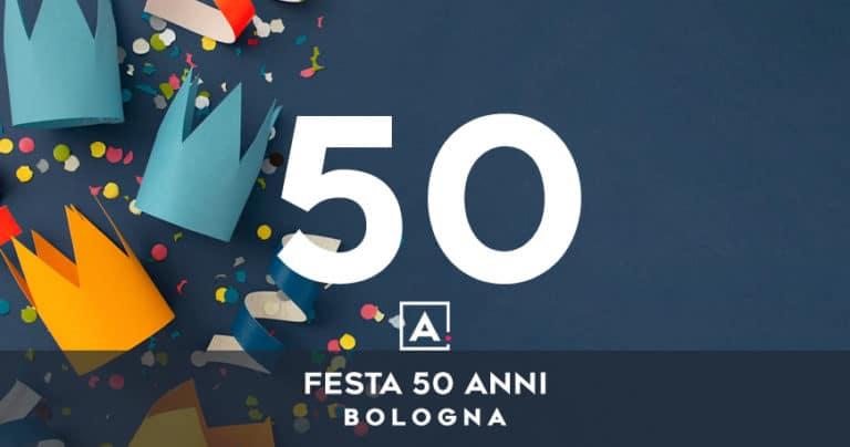 Dove festeggiare i 50 anni a Bologna